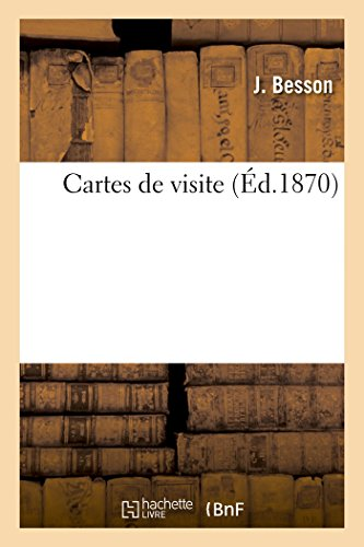 Cartes De Visite Paperback J Besson