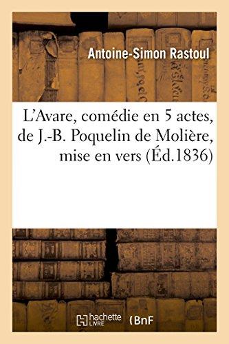 L'Avare, Comedie En 5 Actes, de J.-B.: Rastoul