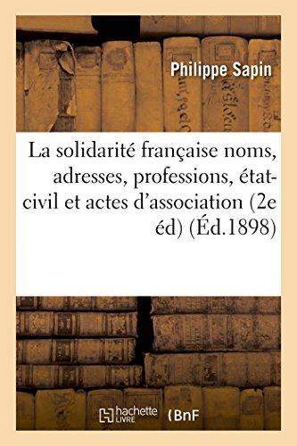 La Solidarite Francaise Noms, Adresses, Professions, Etat-Civil: Sapin, Philippe