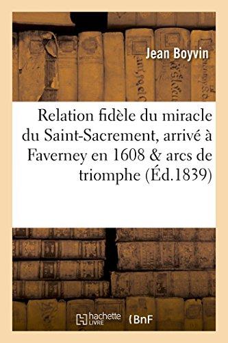 Relation Fidele Du Miracle Du Saint-Sacrement, Arrive: Boyvin-J