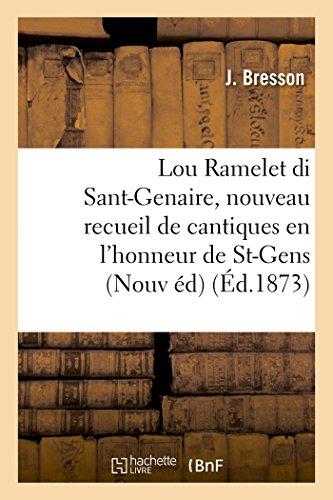 Lou Ramelet Di Sant-Genaire, Nouveau Recueil de: J Bresson