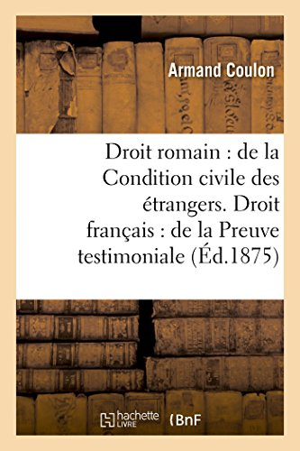 Droit Romain: de la Condition Civile Des: Coulon-A