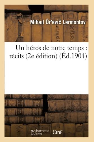Un H ros de Notre Temps: R cits 2e dition (Paperback): Lermontov-M