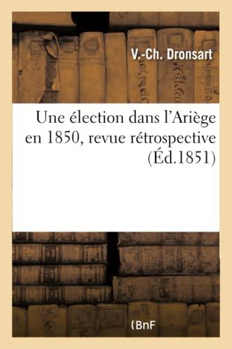 9782011317773: Une élection dans l'Ariège en 1850, revue rétrospective