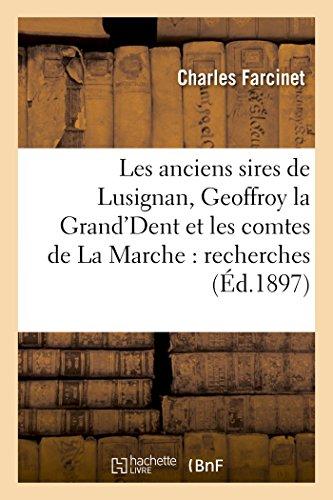 Les Anciens Sires de Lusignan, Geoffroy La: Farcinet, Charles