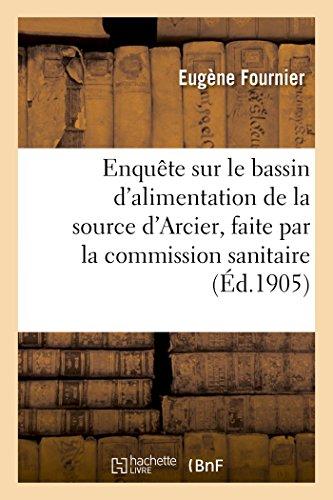 Enquète Sur Le Bassin dandapos;Alimentation de la: Fournier, Edouard