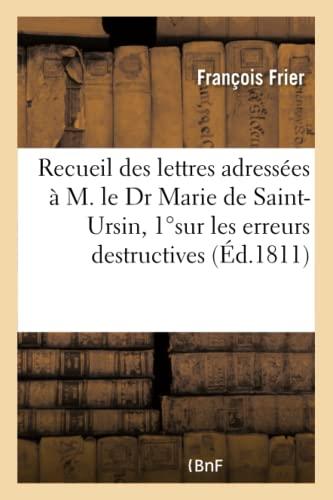 Recueil Des Lettres Adressees A M. Le: Frier-F