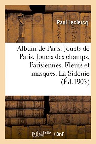 Album de Paris. Jouets de Paris. Jouets: LeClercq-P