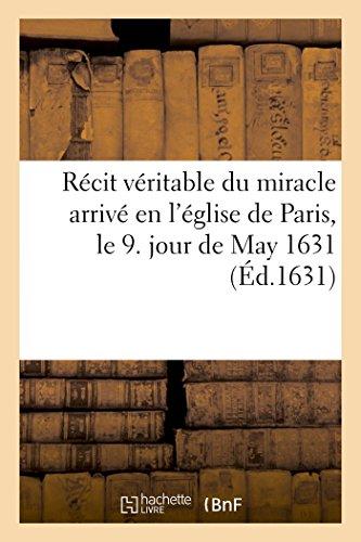 Recit Veritable Du Miracle Arrive En L: Sans Auteur
