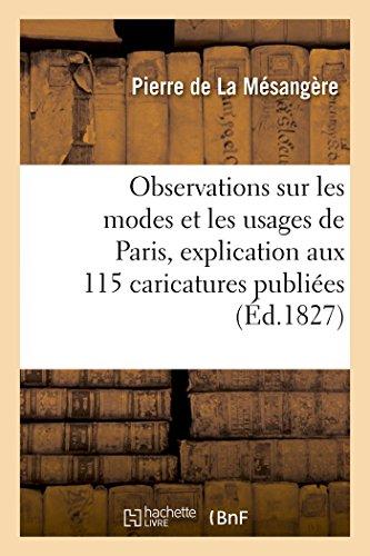 Observations Sur Les Modes Et Les Usages: De La Mesangere,