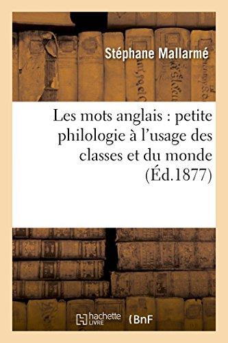 Les Mots Anglais Petite Philologie A L: Mallarme-S