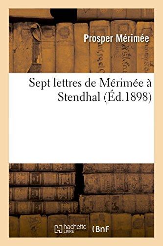 Sept lettres de Mrime Stendhal Litterature: Merimee-P