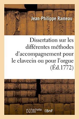 Dissertation sur les différentes méthodes d'accompagnement pour: Jean-Philippe Rameau