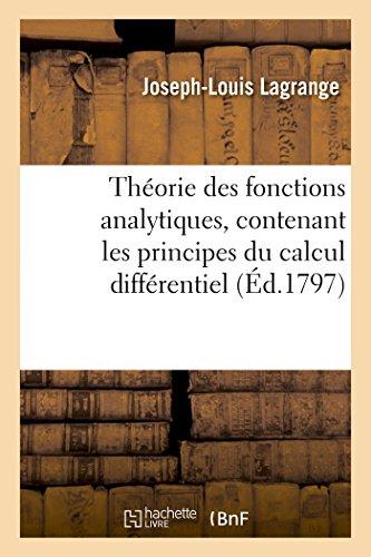 Theorie Des Fonctions Analytiques, Contenant Les Principes: Lagrange-J-L