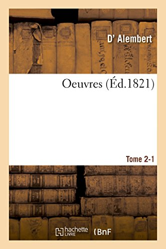 Oeuvres Tome 2-1 (Paperback): Alembert-D