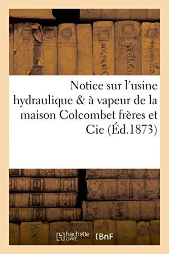 Notice Sur L Usine Hydraulique a Vapeur: Sans Auteur