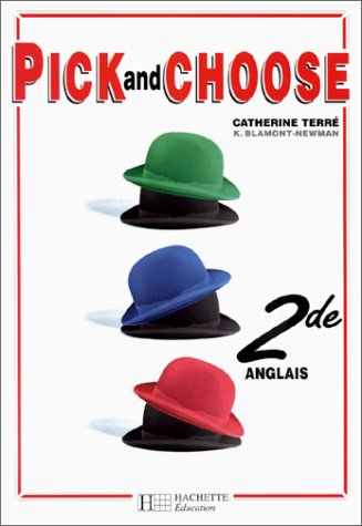 9782011349651: Pick and Choose, 2e. Ancienne édition 1994