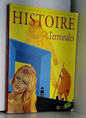 9782011350121: Histoire, terminale. Ancienne édition 1995