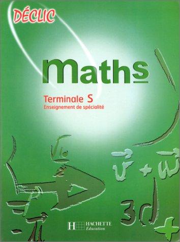 9782011350565: MATHS TERMINALE S. Enseignement de sp�cialit�