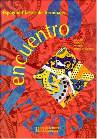 9782011350633: Encuentro, terminale. Livre de l'élève