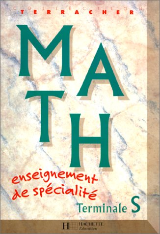 9782011351210: Math Terminale S: Enseignement de spécialité