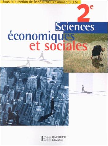 Sciences ?conomiques et sociales, seconde. El?ve: Collectif, Silem, Ahmed,