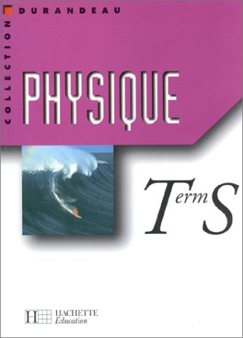 9782011352842: Physique, Terminale S
