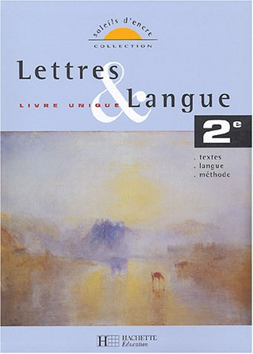 9782011353429: Lettres & langue 2e : Livre unique