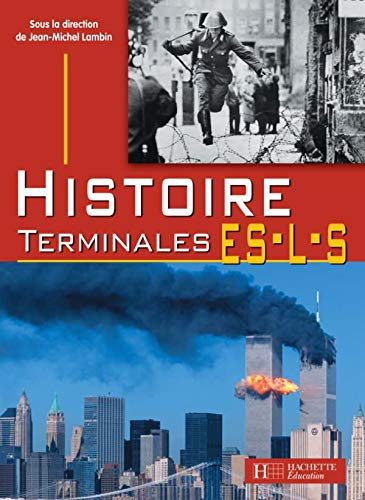 9782011353511: Histoire Terminales ES-L-S (French Edition)