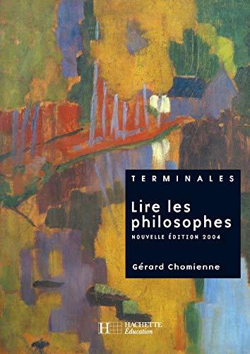 Lire les philosophes Tle (French Edition): Gàrard Chomienne