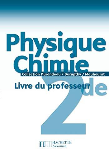 9782011353757: Physique Chimie 2e : Livre du professeur
