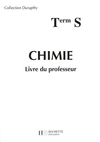 9782011353924: Chimie Tle S : Livre du professeur