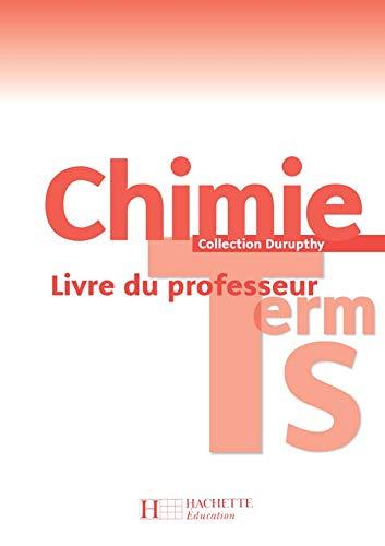 9782011354419: Chimie Tle S : Livre du professeur