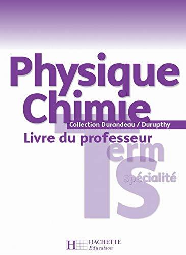 9782011354495: Physique chimie terminale S sp�cialit� : Livre du professeur