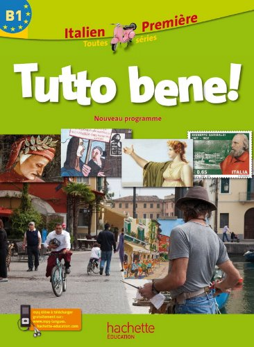 9782011354600: Italien 1e Tutto bene! B1 (French Edition)