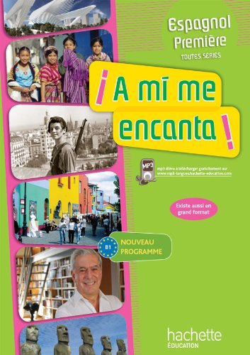 9782011354693: Espagnol 1e A mi me encanta ! (French Edition)