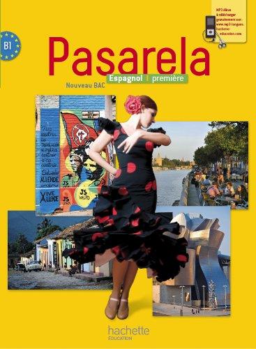 9782011354754: Pasarela Première - Espagnol - Livre élève Grand format - Edition 2013