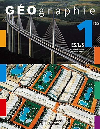 9782011354815: Géographie 1e ES/L/S (French Edition)