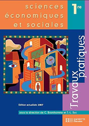Sciences ?conomiques et sociales 1?re (French Edition): Christian Branthomme