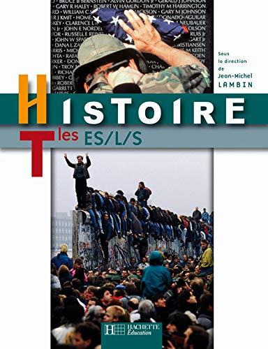 9782011354969: Histoire. Terminales ES-L-S. Per le Scuole superiori (LYCEES LETTRES)