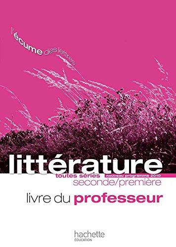 L'écume des lettres - Littérature 2de /: P. Bruley; S.