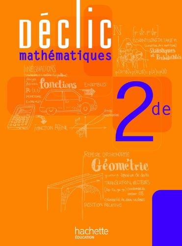 9782011355218: D�clic Maths Seconde - Livre �l�ve - Edition 2010