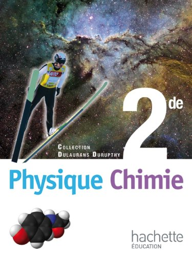 9782011355232: Physique-Chimie 2de - Livre élève Grand format - Edition 2010