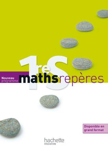 9782011355379: Maths Repères 1ère S - Livre élève Format compact - Edition 2011
