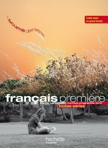 9782011355461: L'écume des lettres - Livre unique de Français 1re - Livre élève format compact - Edition 2011