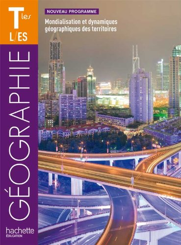9782011355638: Géographie Tles ES/L - Livre élève Format compact - Edition 2012 (Géographie (Husken))