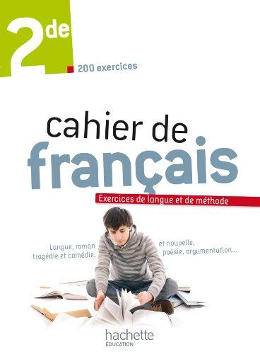 9782011355676: Cahier de français 2de - édition 2013