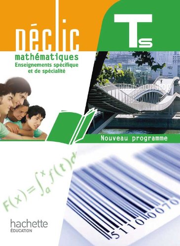 9782011355775: DECLIC; mathématiques ; terminales S ; enseignement obligatoire + spécialité grand format