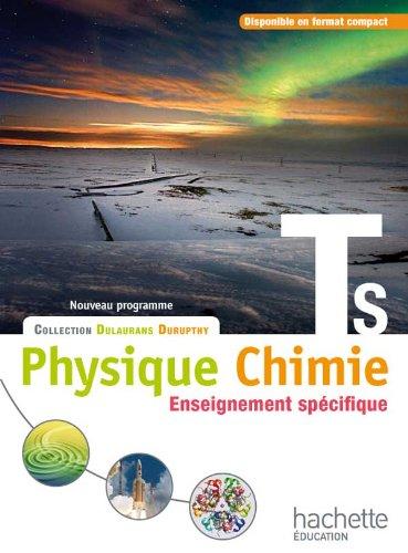 9782011355799: Physique-Chimie T S spécifique - Livre élève Grand format - Edition 2012