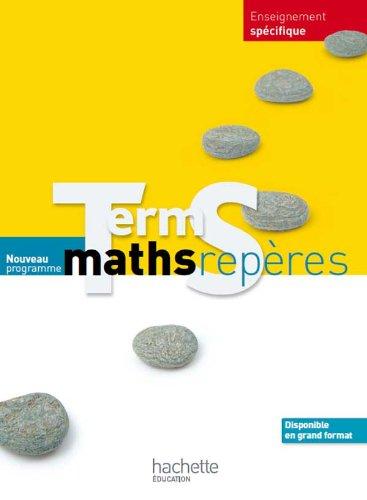 9782011355874: mathématiques ; terminales S ; enseignement obligatoire + spécialité ; format compact
